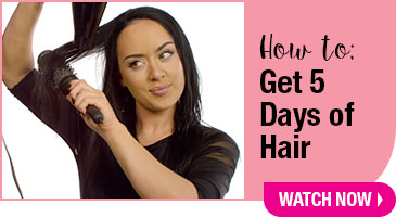 How To Get 5 Days of Hair