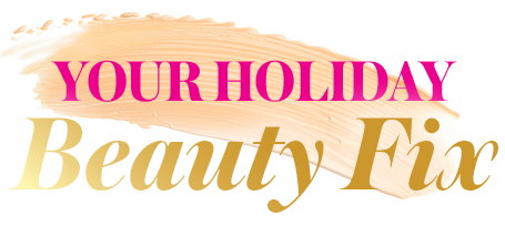 Your Holiday Beauty Fix