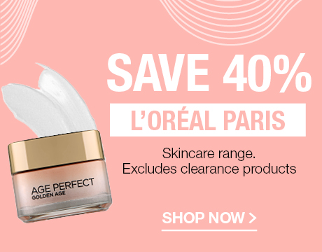 SAVE 40% L'OREAL PARIS SKINCARE RANGE. EXCLUDES CLEARANCE PRODUCTS
