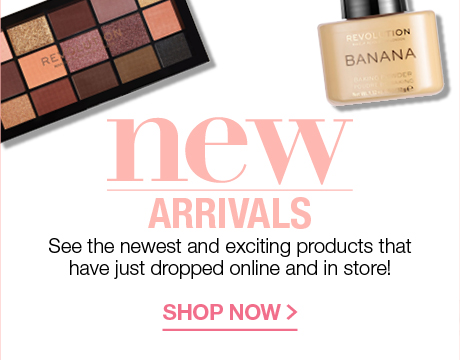 NEW ARRIVALS SEE THE NEWEST AND EXCITING PRODUCTS THAT HAVE JUST DROPPED ONLINE AND IN STORE