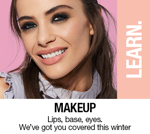 MAKEUP -  Lips Base Eyes we've got you covered this winter