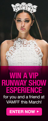 Win a VIP Runway Show Experience with VAMFF